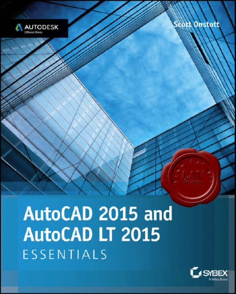 AutoCAD 2015 and AutoCAD LT 2015 Essentials