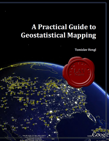 Tomislav Hengl - A Practical Guide to Geostatistical Mapping