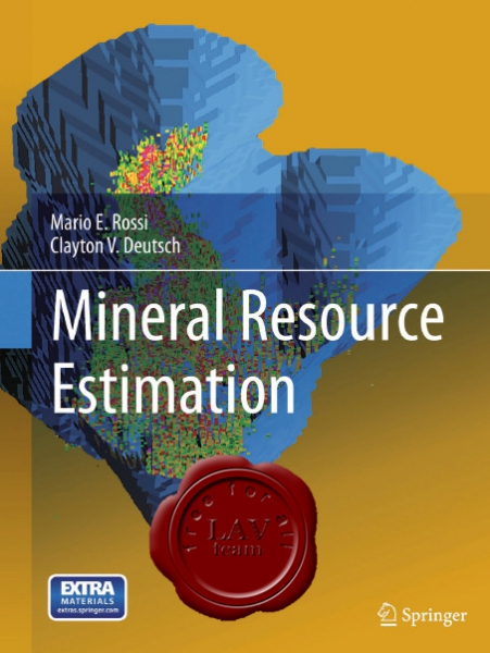 Mario Rossi & Clayton Deutsch - Mineral Resource Estimation