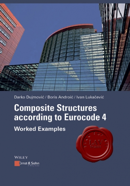 Composite Structures according to Eurocode 4: Worked Examples