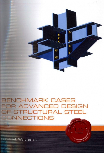 Benchmark cases for advanced design of structural steel connections