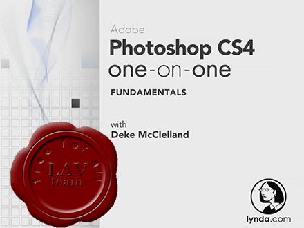 Lynda.com - Photoshop CS4 One-on-One Fundamentals with Deke McClelland